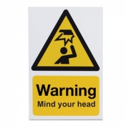 'Warning Mind Your Head' Safety Sign